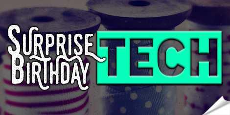 Surprise Birthday Tech Quote
