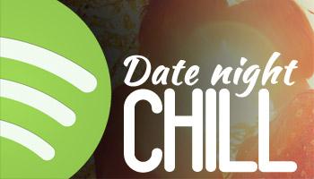 Spotify Playlist - Date Night Chill
