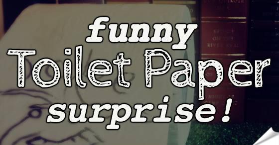Funny Toilet Paper Surprise Tmb
