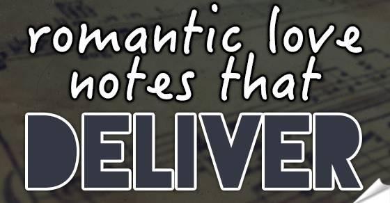 Romantic Love Notes that Deliver Tmb
