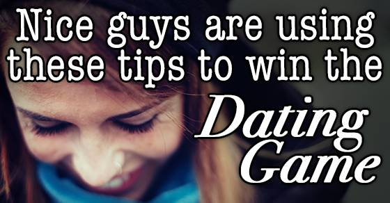 Nice guys are winning the date game